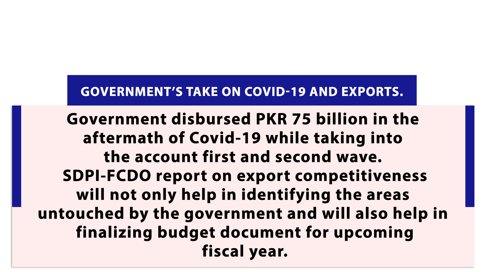 Government's take on Covid-19 and Exports