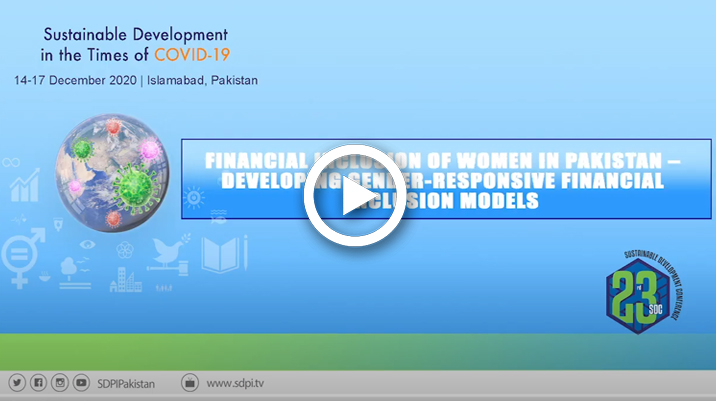 Financial Inclusion of Women in Pakistan –Developing Gender-Responsive Financial Inclusion Models