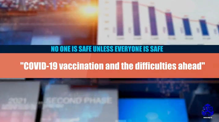 KEY MESSAGES: COVID-19 vaccination and the difficulties ahead